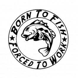 """Nakejka samochodowa """"Born To Fish Forced to Work"""" 15,2x15,2cm czarna"""